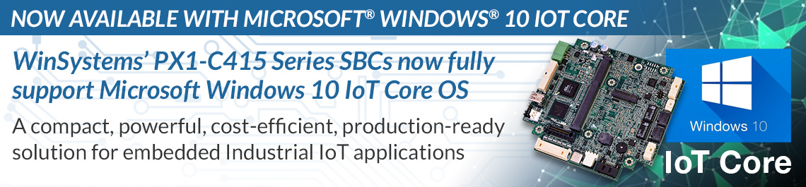 WinSystems PX1-C415 now supports Windows 10 IoT Core OS