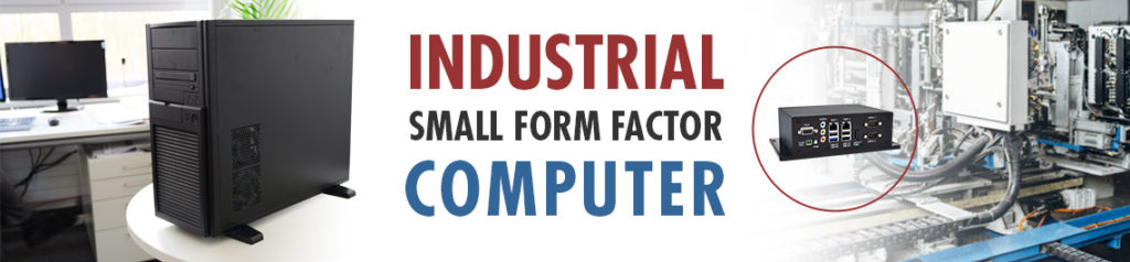 What is an Industrial SFF Computer?